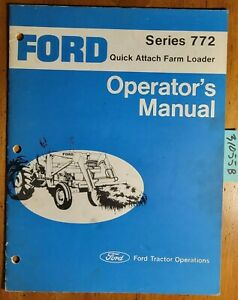 Ford 772 Qt Quick Attach Farm Loader For 4600 5600 6600 7600 Tractor Manual 2 76
