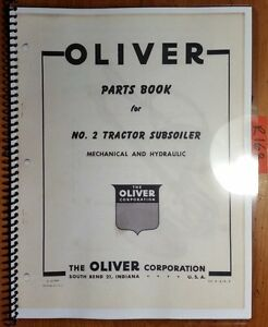 Oliver No 2 Tractor Subsoiler Mechanical Hydraulic Parts Book Catalog Manual