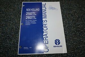 New Holland 250tl 260tl Tractor Loader Operator 9 06 Manual Free Shipping