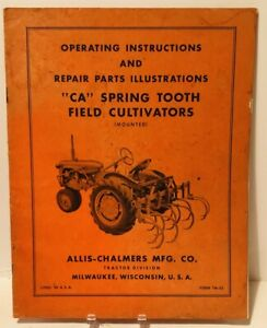Allis Chalmers Ca Spring Tooth Field Cultivators Operating Repair Parts Manual