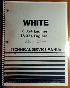 White 6 354 T6 354 Engine Technical Service Manual 432 667 A 11 75 2 85 2 105
