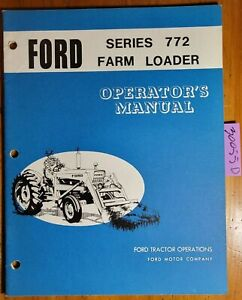 Ford 772 772a Farm Loader 1971 For 2100 3100 4100 4140 5100 7100 Tractor Manual