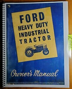 Ford Series 4000 4140 Heavy Duty Industrial Tractor Owner Operator s Manual 8 62