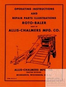 Allis Chalmers Roto Baler Owner Operator Parts Manual