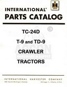 International T 9 Td 9 Crawler Part Catalog Manual