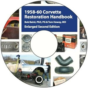 1958 1959 1960 58 59 60 Corvette Restoration Handbook On Cd Enlarged 2nd Edition