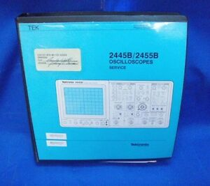 Tektronix 2445b 2455b Oscilloscopes Service Manual