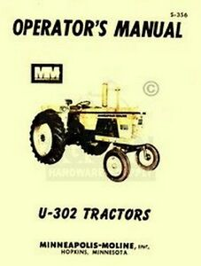 Minneapolis Moline U 302 U302 Operators Maint Manual