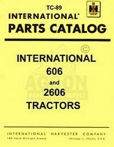Farmall International 606 2606 Parts Catalog Manual Ih