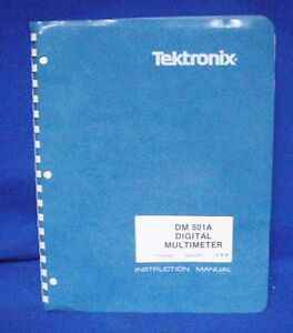 Tektronix Dm 501a Instruction Manual W schematics