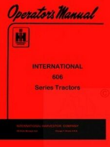 International Farmall 606 Series Operators Manual Ih