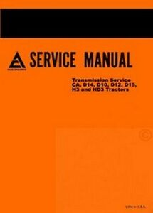 Allis Chalmers D14 H3 Hd3 Transmission Service Manual