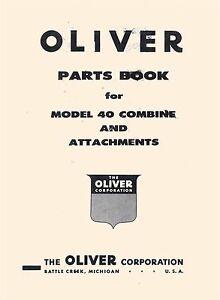 Oliver Model 40 Combine And Attachments Parts Manual