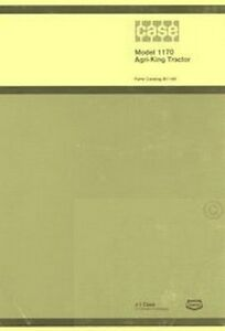 Case Model 1170 Agri king Tractor Parts Catalog Manual