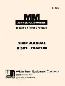 Minneapolis Moline U 302 U302 Tractor Dealer Maintenance Service Manual