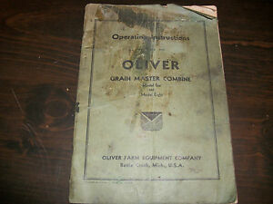 Original Oliver Operating Instructions Manual Model 6 8 Grain Master Combine