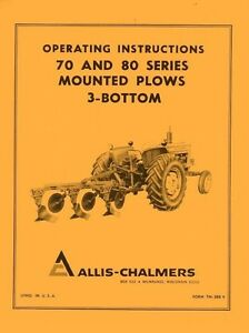 Allis Chalmers 70 And 80 Series Mounted Plow 3 Bottom Operators Manual Ac