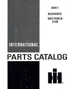 International 3130 Backhoe For 504 606 340 460 2504 2606 3414 T 340 Parts Manual