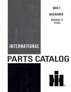 International 3140 Backhoe For 504 606 340 460 2504 2606 3414 T 340 Parts Manual