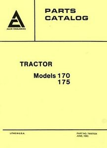 Allis Chalmers Model 170 And 175 Tractor Parts Manual Catalog