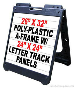Poly A frame 26 x 32 Sidewalk Sign W letter Track Inserts Letters