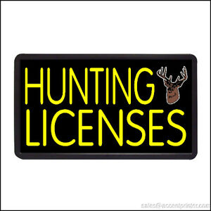 Hunting Lincenses Backlit Illuminated Electric Window Sign 13 x24