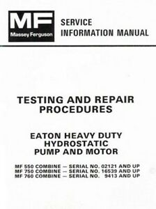 Massey Ferguson Mf 550 750 760 Combine Eaton Pump Motor Test Service Manual