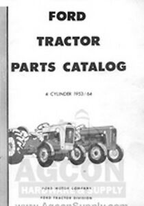 Ford Tractor Part Manual 4 Cyl 1953 1964 Naa 501 600 601 700 701 800 801 900 901