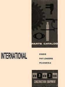 International Harvester 510 515 Loader Payloader Chassis Parts Catalog Manual Ih