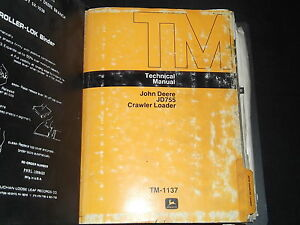 John Deere Jd755 755 Crawler Loader Technical Service Shop Repair Manual Tm 1137