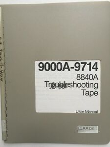Fluke 9000a 9714 8840a Troubleshooting Tape User Manual P n 745026 W schematics