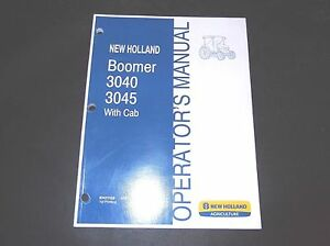 New Holland Boomer 3040 3045 With Cab Tractor Operator s Manual