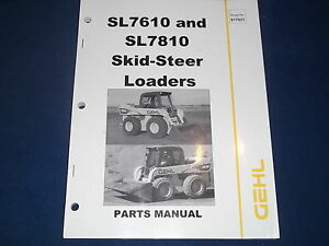 Gehl Sl7610 Sl7810 Skid Steer Loader Parts Catalog Book Manual