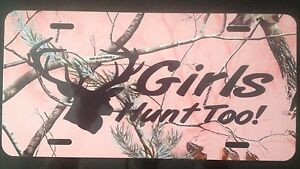 Pink Camo Girls Hunt Too Car Tag Aluminum Tag Realtree Pink Camo Novelty