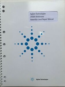 Agilent 3458a Multimeter Assembly level Repair Manual P n 03458 90011