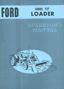 Ford 727 Loader 4000 5000 All Purpose Tractor Operators Manual