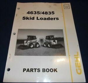 Gehl 4635 4835 Skid Steer Loader Tractor Parts Book Catalog Manual