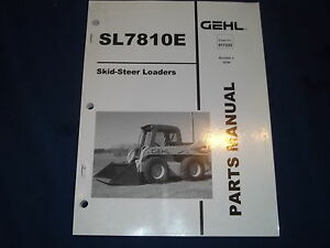 Gehl Sl7810e Skid Steer Loader Parts Catalog Book Manual
