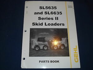 Gehl Sl5635 Sl6635 Series Ii Skid Steer Loader Parts Catalog Book Manual