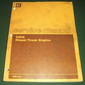 Cat Caterpillar 3208 Diesel Truck Engine Service Shop Repair Book Manual 40s