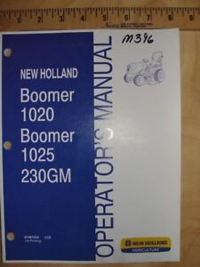New Holland Boomer 1020 1025 230gm Tractor Operators Owners Manual
