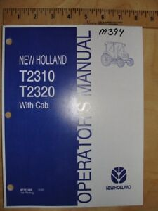 New Holland T2310 T2320 Tractor With Cab Operators Owners Manual