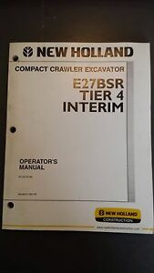New Holland E27 Compact Excavator Operator s Manual