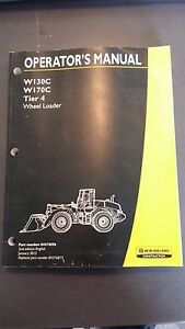 New Holland W130c W170c Wheel Loader Operator s Manual