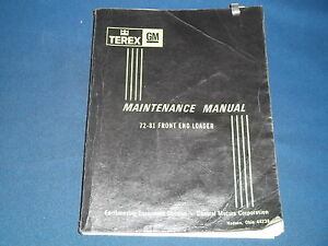 Terex Gm 72 81 Front End Loader Maintenance Service Shop Repair Manual Book