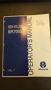 New Holland Br7050 Round Baler Operator s Manual
