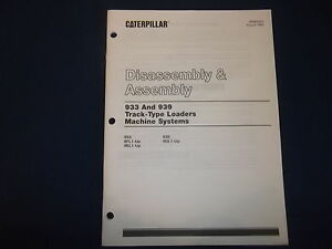 Cat Caterpillar 933 939 Track Loader Machine System Dis assembly Manual Senr5355