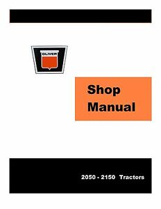 Oliver 2050 2150 Factory Shop Service Manual Reproduction