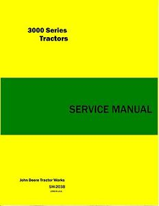 John Deere 3010 3020 Tractor Service Manual Reproduction