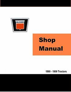 Oliver 1800 1900 Factory Shop Service Manual Reproduction